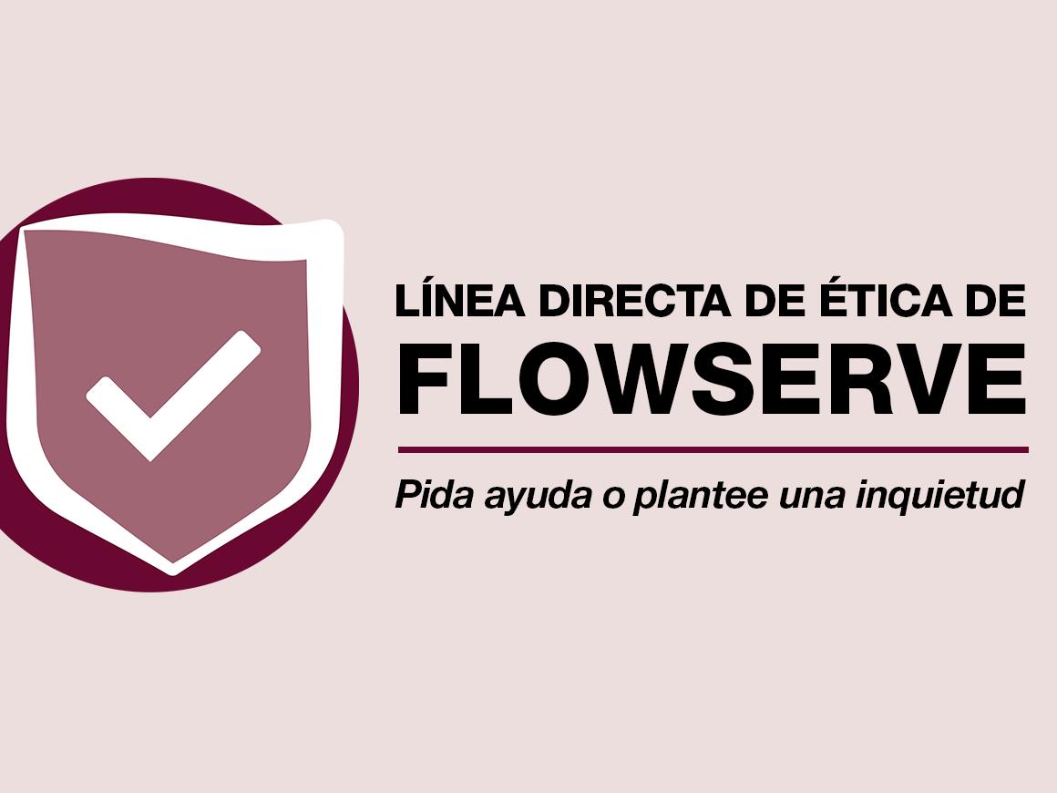 Línea directa de ética de Flowserve